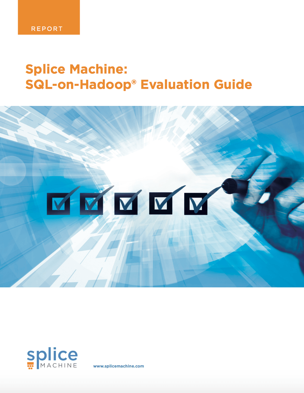 SQL On Hadoop Evaluation Guide White Paper